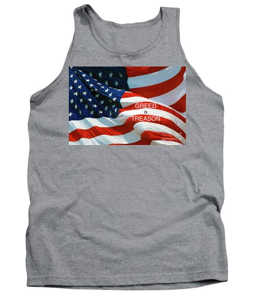 Tank Top featuring the photograph Greed Is Treason by Paul W Faust - Impressions of Light