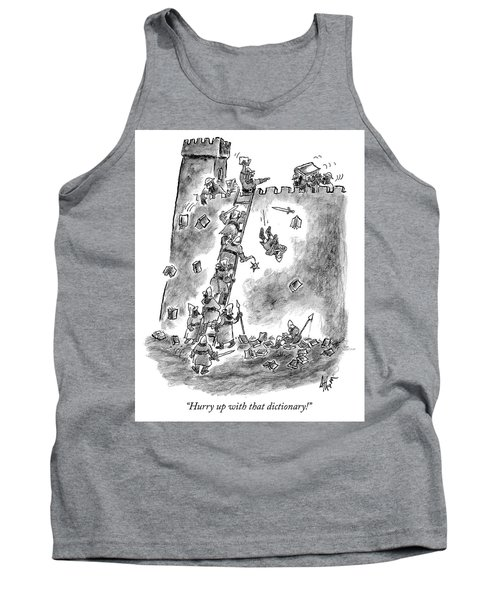 Hurry Up With That Dictionary Tank Top