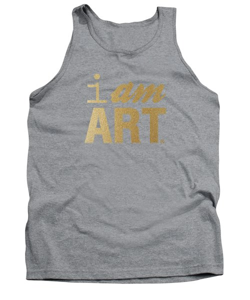 Tank Top featuring the mixed media I Am Art- Gold by Linda Woods