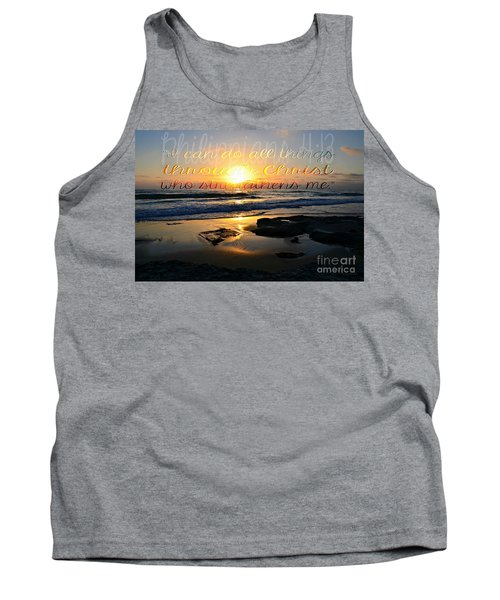 I Can Do All Things... Tank Top by Sharon Soberon