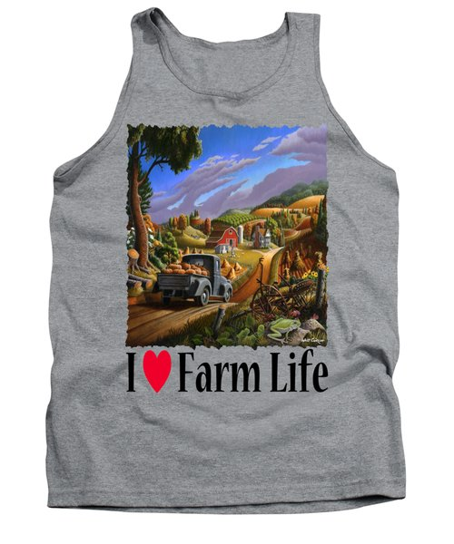 I Love Farm Life - Taking Pumpkins To Market - Appalachian Farm Landscape Tank Top