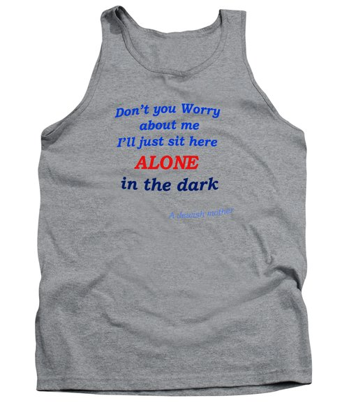 Jewish Mother Quote Tank Top