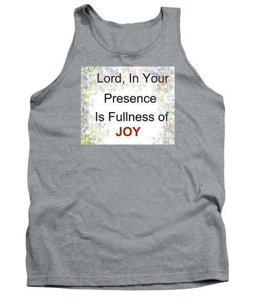 Tank Top featuring the photograph Joys Of Life by Trilby Cole