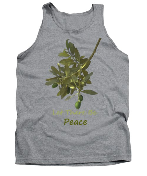 Let There Be Peace Olive Branch And Text  Tank Top