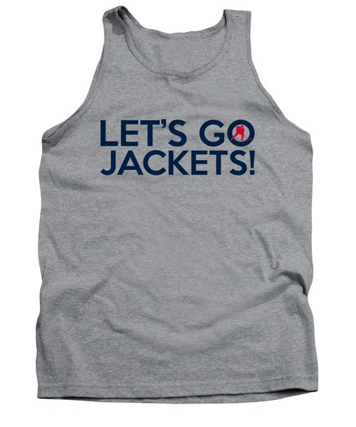 Let's Go Jackets Tank Top