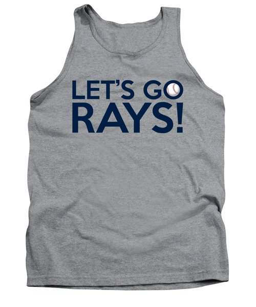 Let's Go Rays Tank Top
