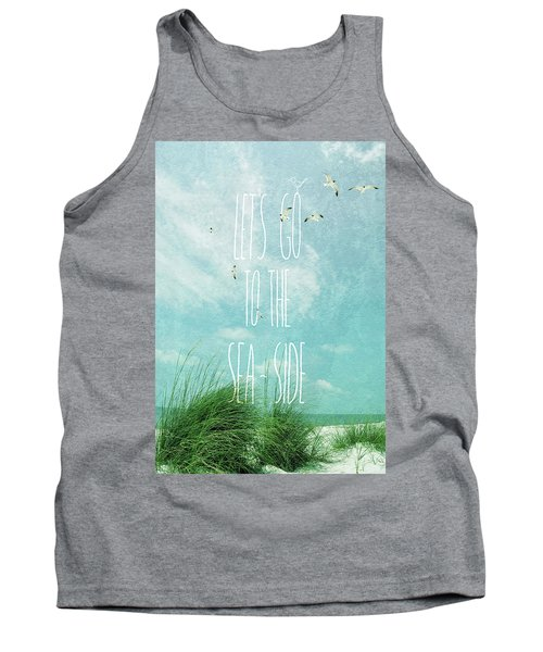 Let's Go To The Sea-side Tank Top