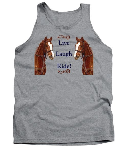 Live, Laugh, Ride Horse Tank Top