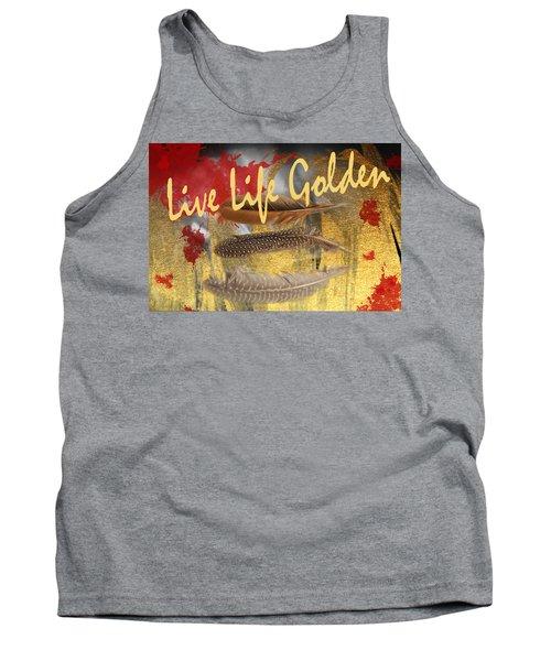 Live Life Golden Tank Top