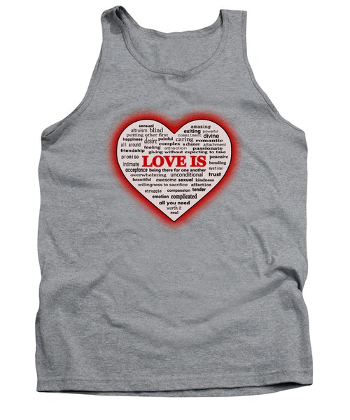 Tank Top featuring the digital art Love Is by Anastasiya Malakhova