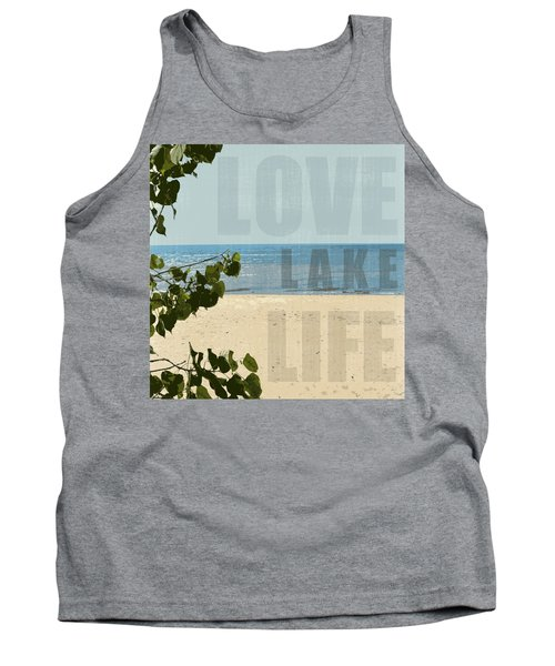 Tank Top featuring the photograph Love Lake Life by Michelle Calkins