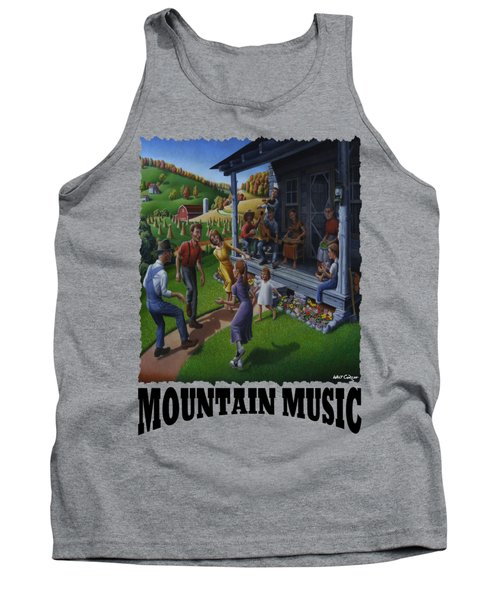 Mountain Music - Porch Music Tank Top