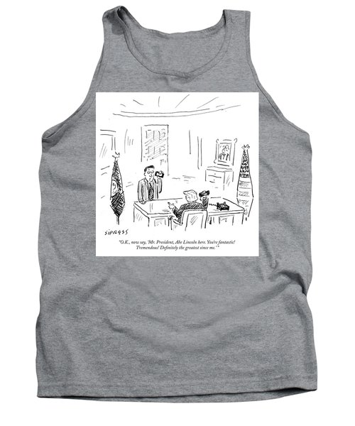 Mr President Abe Lincoln Here Tank Top