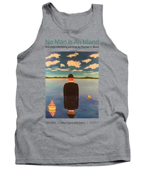 No Man Is An Island T-shirt Tank Top