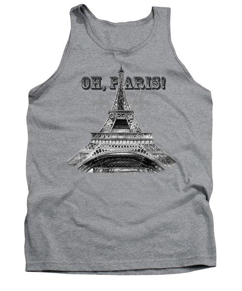 Oh Paris Eiffel Tower Tank Top