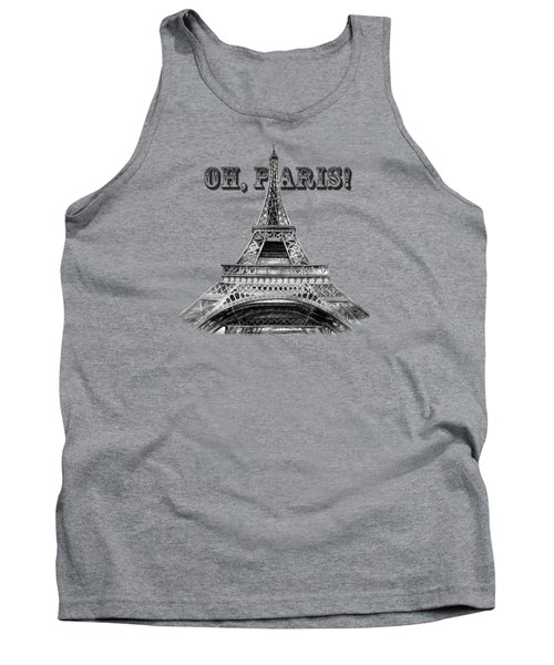 Oh Paris Eiffel Tower Tank Top