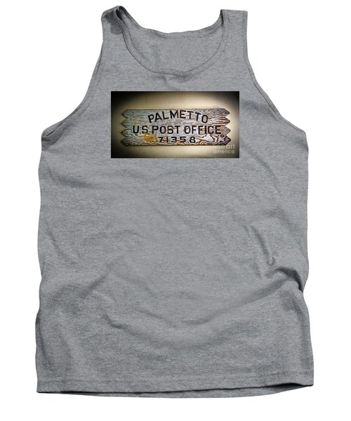Tank Top featuring the photograph Old Palmetto Sign by Paul Mashburn