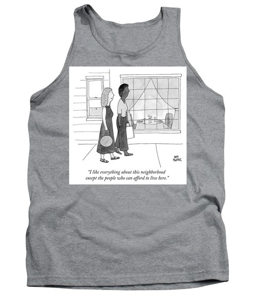 People Who Can Afford To Live Here Tank Top