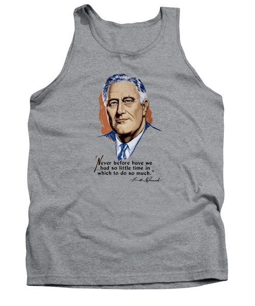 82a2a7c333593 President Franklin Roosevelt And Quote Tank Top