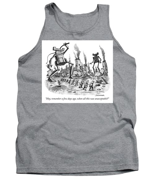 Remember When All This Was Unacceptable Tank Top