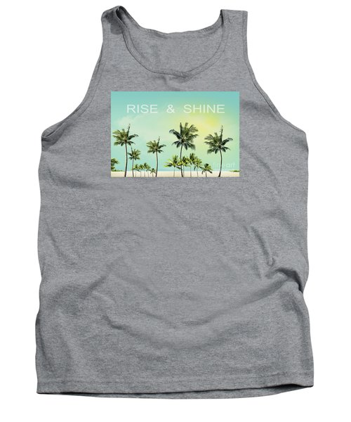 Rise And  Shine Tank Top