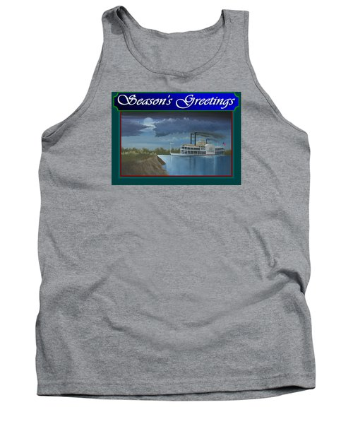 Tank Top featuring the painting Riverboat Season's Greetings by Stuart Swartz