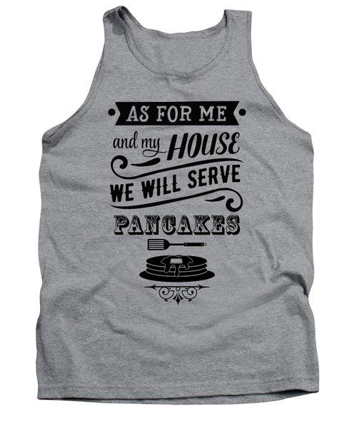 Serve Pancakes Tank Top