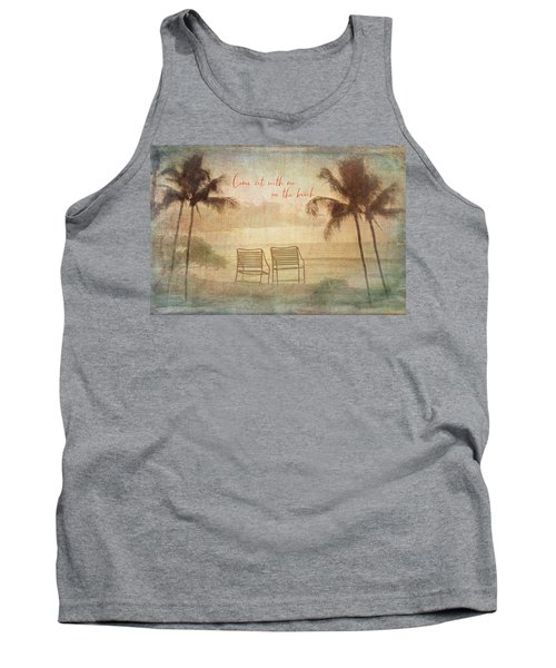 Sit With Me On The Beach Tank Top