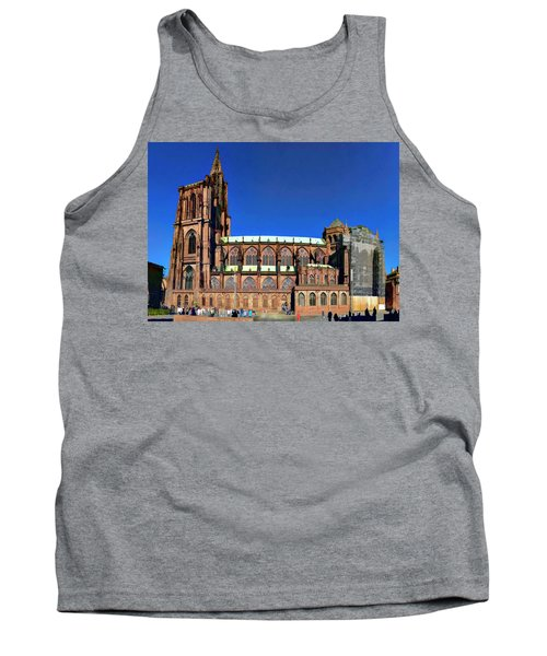 Tank Top featuring the photograph Strasbourg Catheral by Alan Toepfer