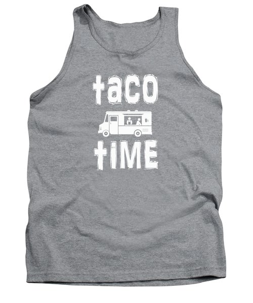 Taco Time Food Truck Tee Tank Top by Edward Fielding