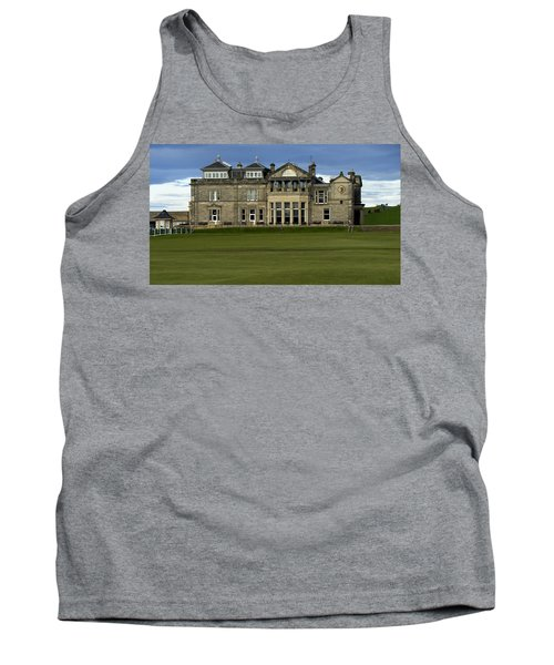 Tank Top featuring the photograph The Royal And Ancient St. Andrews Scotland by Sally Ross