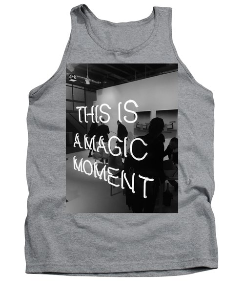 This Is A Magic Moment Tank Top