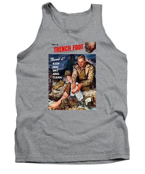 Tank Top featuring the painting This Is Trench Foot - Prevent It by War Is Hell Store