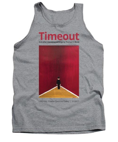 Timeout T-shirt Tank Top