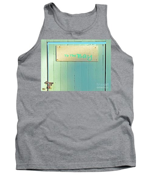 Tank Top featuring the photograph To The Bay by Joe Jake Pratt