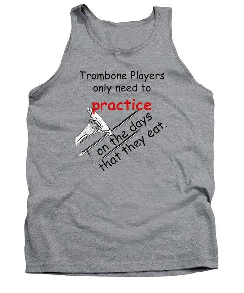 Trombones Practice When They Eat Tank Top