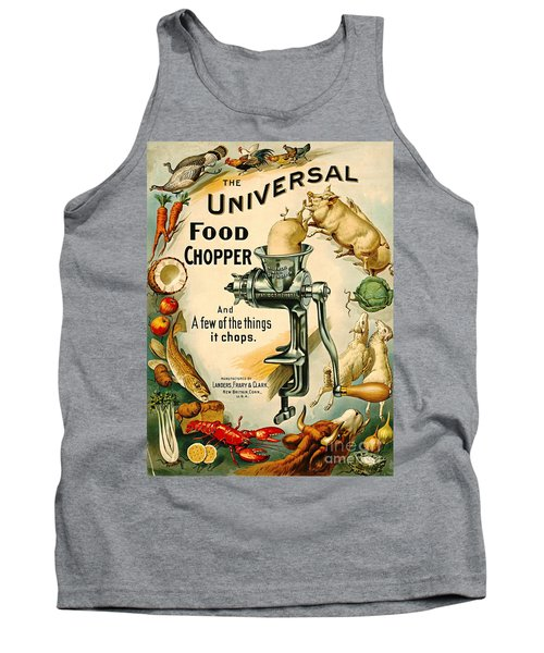 Universal Food Chopper 1897 Tank Top by Padre Art
