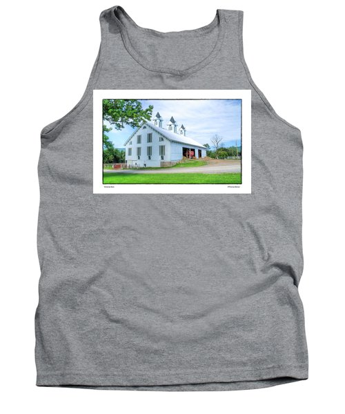 Tank Top featuring the photograph Victorian Barn by R Thomas Berner