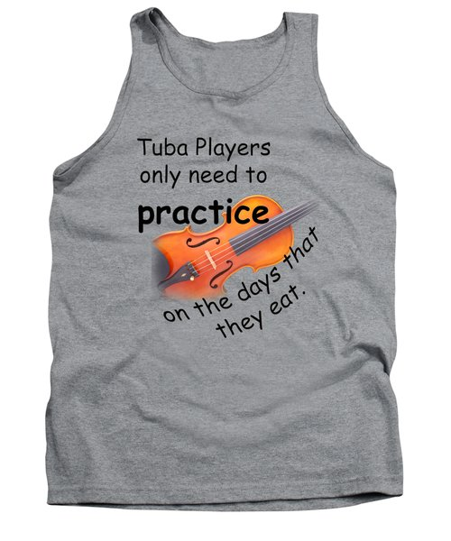 Violins Practice When They Eat Tank Top by M K  Miller
