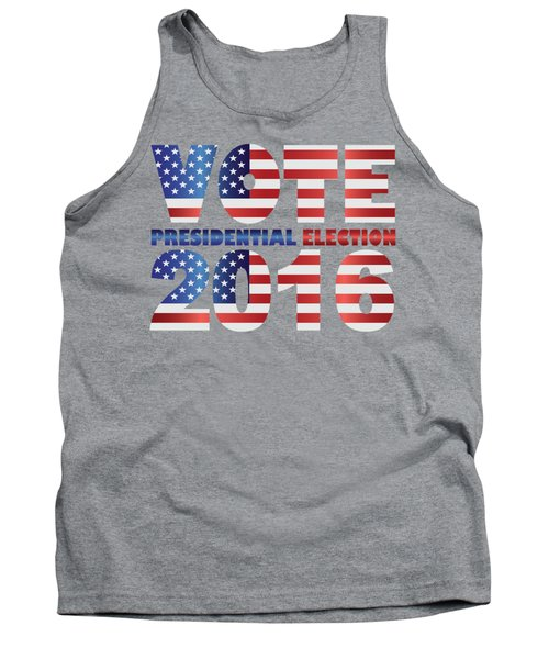 Vote 2016 Usa Presidential Election Illustration Tank Top