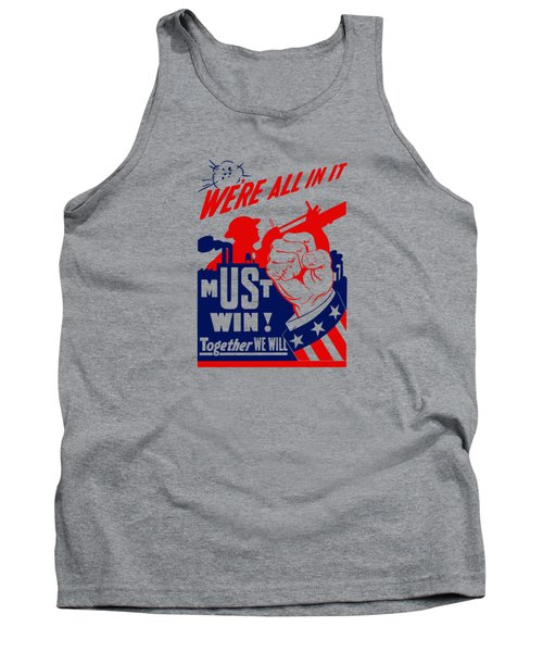 We're All In It - Ww2 Tank Top