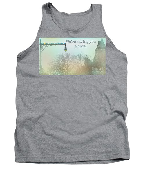 Tank Top featuring the photograph We're Saving You A Spot by Sandy Moulder