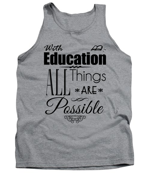 With Education Tank Top