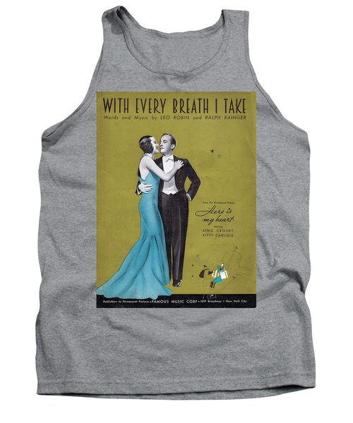With Every Breath I Take Tank Top