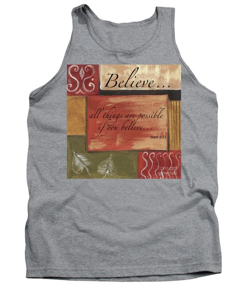 Words To Live By Believe Tank Top