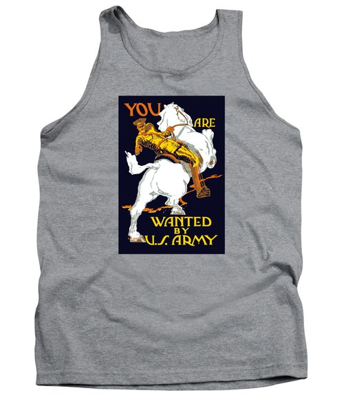 You Are Wanted By Us Army Tank Top