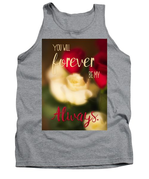 You Will Forever Be My Always Tank Top