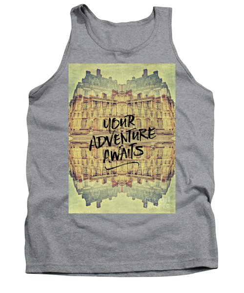 Your Adventure Awaits France Fontainebleau Chateau French Archit Tank Top