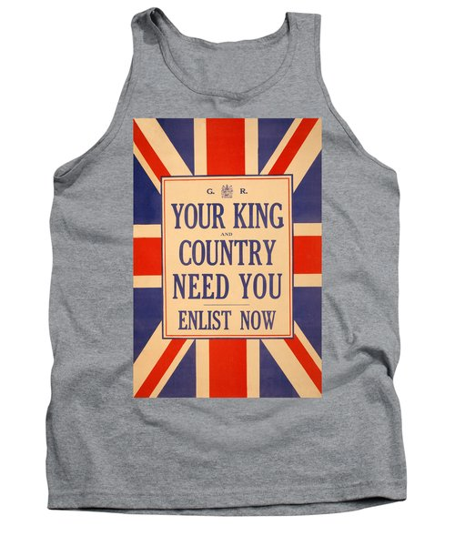 Your King And Country Need You Tank Top