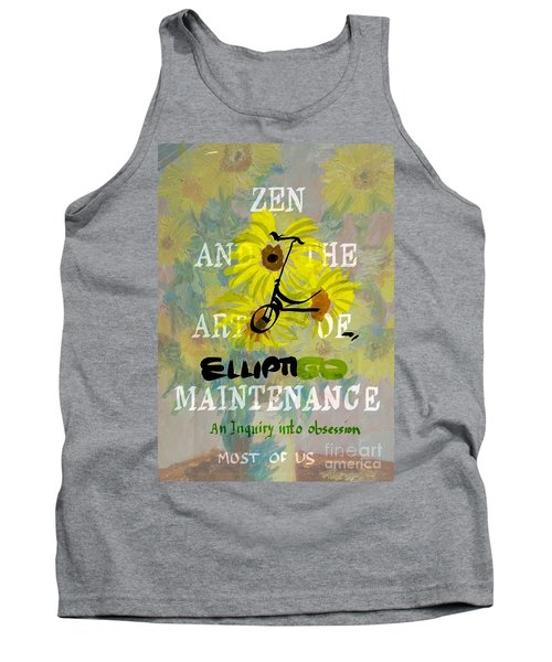 Zen And The Art Of Elliptigo Maintainence, A Parody Tank Top